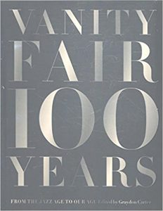 Vanity Fair 100 Years: From the Jazz Age to Our Age Book